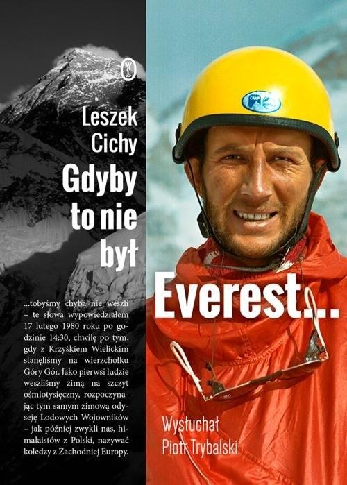 okładka Gdyby to nie był Everest..., Książka | Leszek Cichy, Piotr Trybalski
