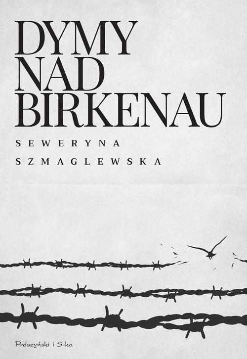 okładka Dymy nad Birkenauksiążka |  | Seweryna Szmaglewska