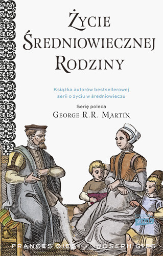 okładka Życie średniowiecznej rodzinyksiążka |  | Joseph Gies, Gies Francis