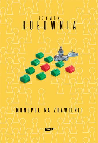 okładka Monopol na zbawienieksiążka      Szymon Hołownia