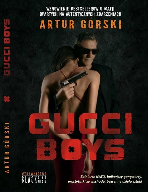 okładka Gucci Boys, Książka   Artur Górski