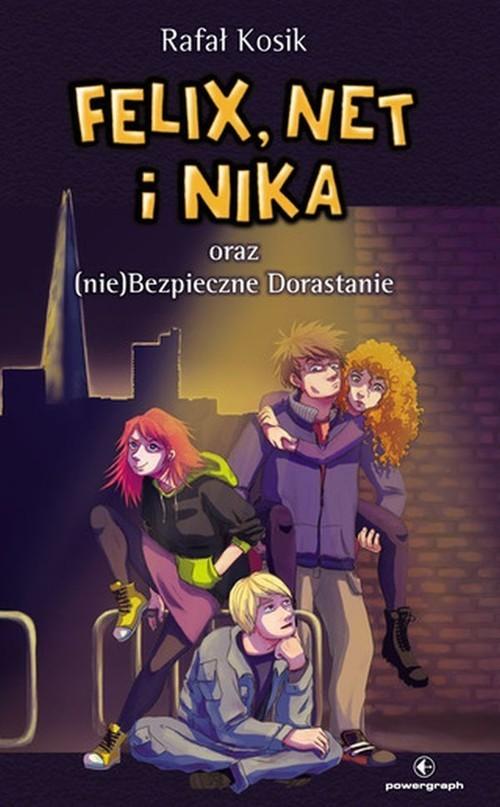 okładka Felix Net i Nika oraz (nie)Bezpieczne Dorastanie Tom 14, Książka   Rafał Kosik