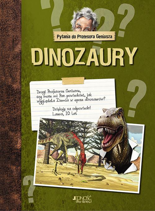 okładka Pytania do Profesora Geniusza Dinozaury, Książka |