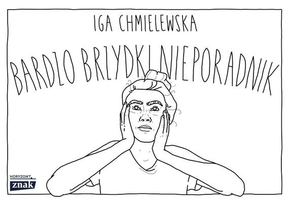 okładka Bardzo brzydki nieporadnikksiążka |  | Iga Chmielewska