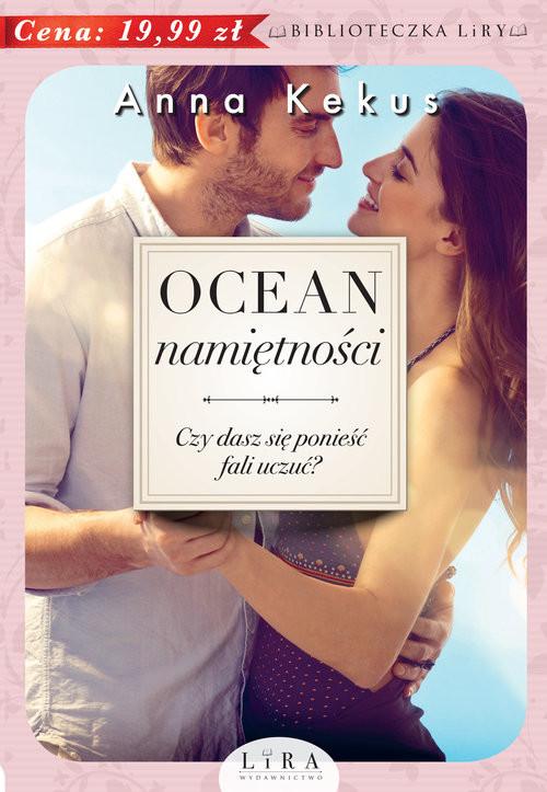 okładka Ocean namiętności, Książka   Anna Kekus