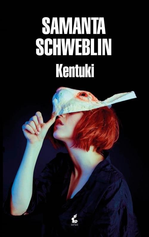okładka Kentuki, Książka | Schweblin Samanta