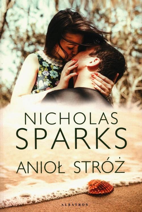 okładka Anioł Stróżksiążka |  | Nicholas Sparks
