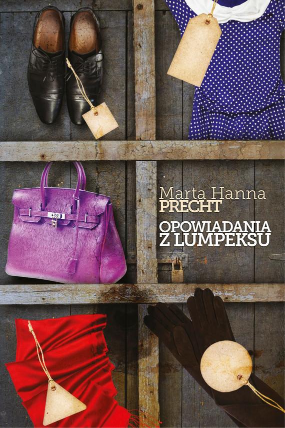 okładka Opowiadania z lumpeksuebook | epub, mobi | Marta Hanna Precht