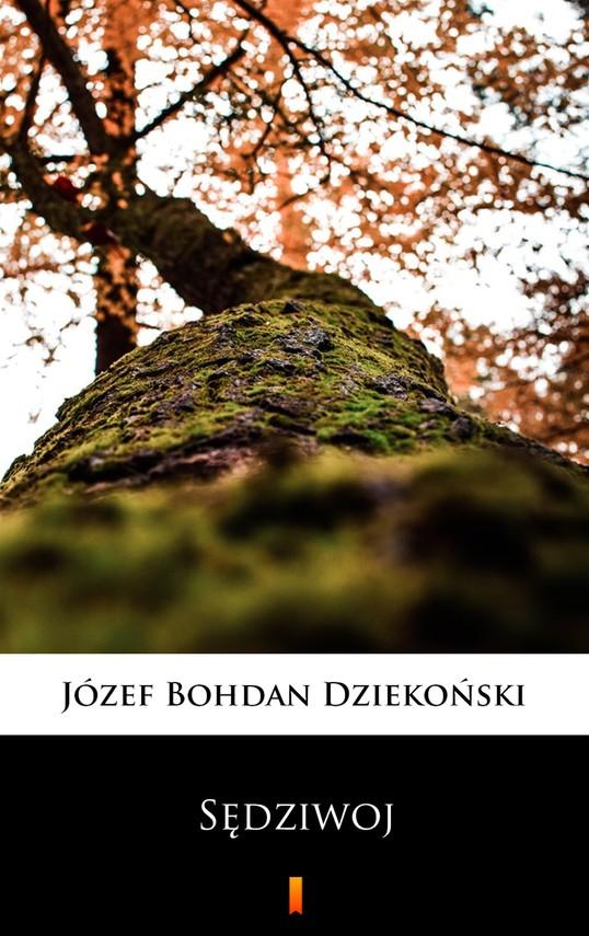 okładka Sędziwojebook | epub, mobi | Józef Bohdan  Dziekoński
