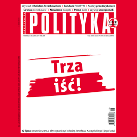 okładka AudioPolityka Nr 28 z 8 lipca 2020 roku, Audiobook | Polityka