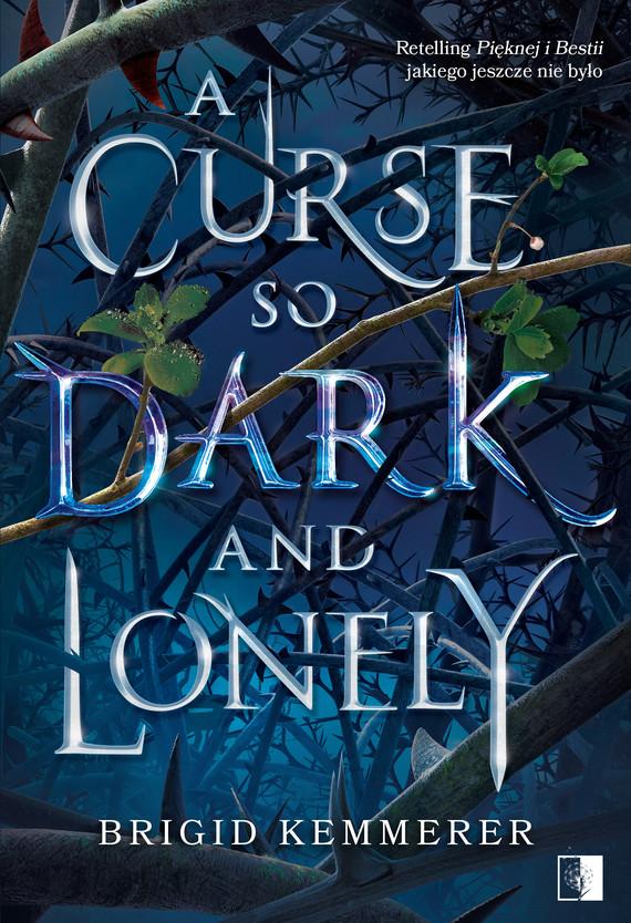 okładka A Curse So Dark and Lonelyebook | epub, mobi | Kemmerer Brigid