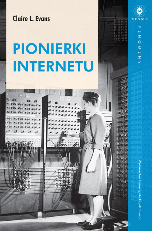 okładka Pionierki Internetu, Książka   Evans Claire