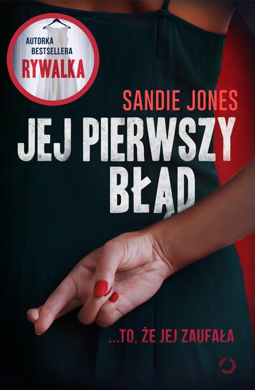 okładka Jej pierwszy błąd, Książka | Jones Sandie