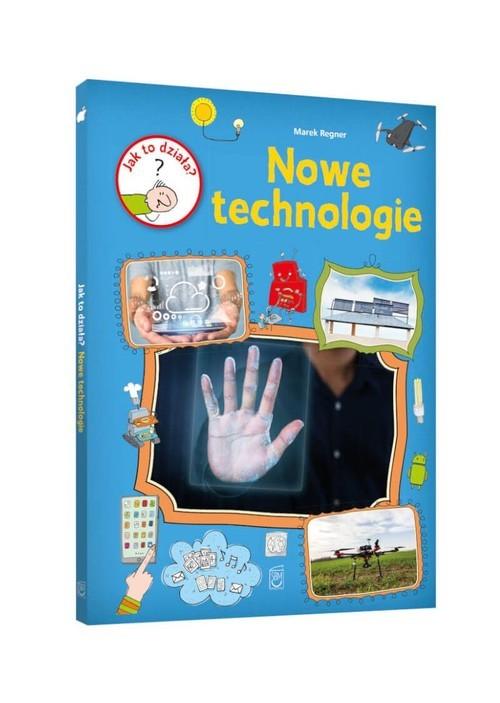 okładka Jak to działa? Nowe technologie, Książka | Regner Marek