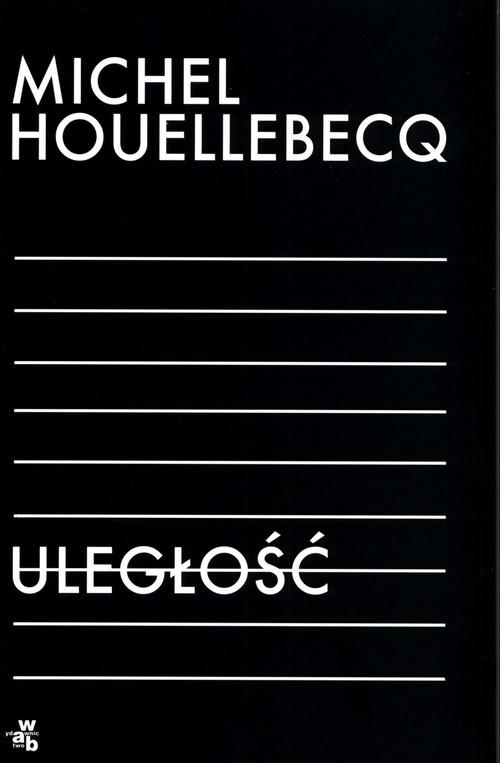 okładka Uległośćksiążka |  | Michel Houellebecq