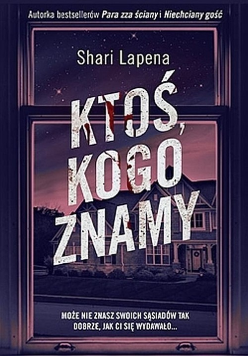 okładka Ktoś kogo znamyksiążka      Shari Lapeña