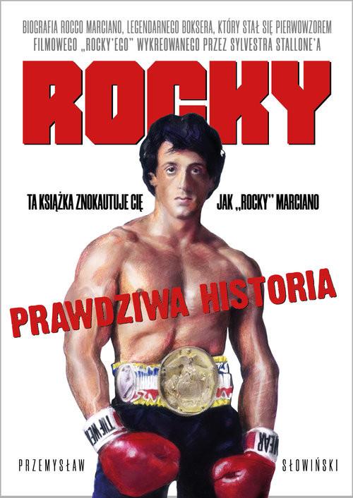 okładka Rocky Biografia legendarnego bokseraksiążka      Przemysław Słowiński