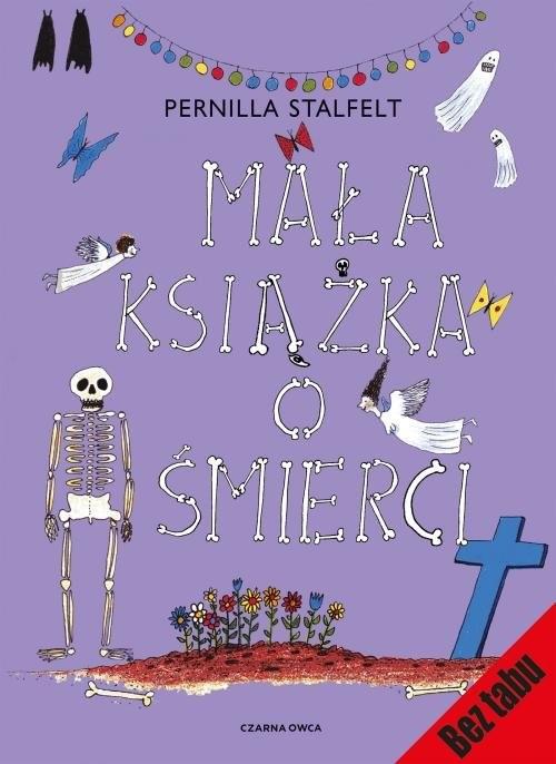 okładka Mała książka o śmierci wyd.2książka |  | Stalfelt Pernilla