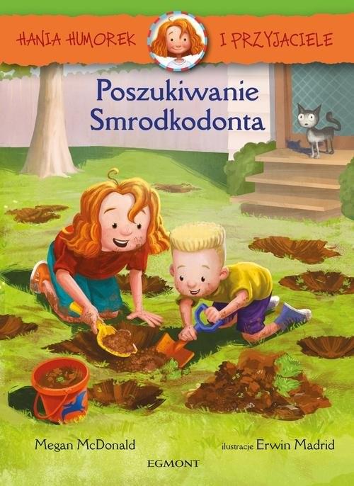 okładka Hania Humorek i Przyjaciele Poszukiwanie Smrodkodontaksiążka |  | McDonald Megan