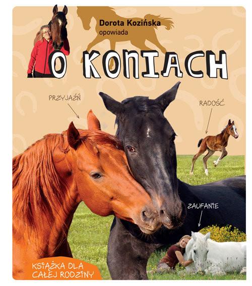 okładka Dorota Kozińska opowiada o koniach, Książka | Dorota Kozińska