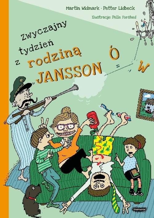 okładka Zwyczajny tydzień z rodziną Janssonów, Książka | Martin Widmark, Petter Lidbeck