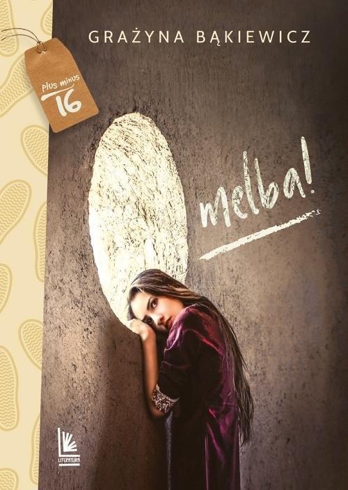 okładka O melba, Książka | Grażyna Bąkiewicz
