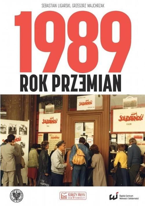 okładka 1989 Rok przemianksiążka |  | Sebastian Ligarski, Grzegorz Majchrzak