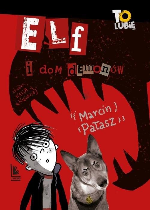 okładka Elf i dom demonów, Książka | Marcin Pałasz