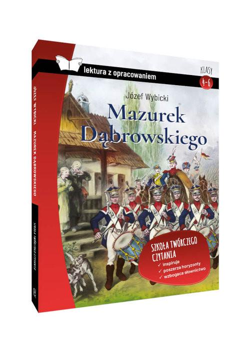 okładka Mazurek Dąbrowskiego lektura z opracowaniemksiążka      Józef Wybicki