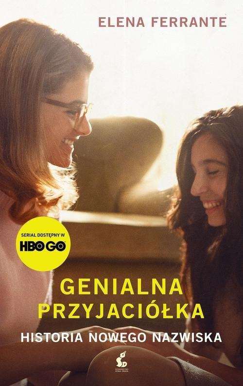 okładka Genialna przyjaciółka Historia nowego nazwiskaksiążka |  | Elena Ferrante