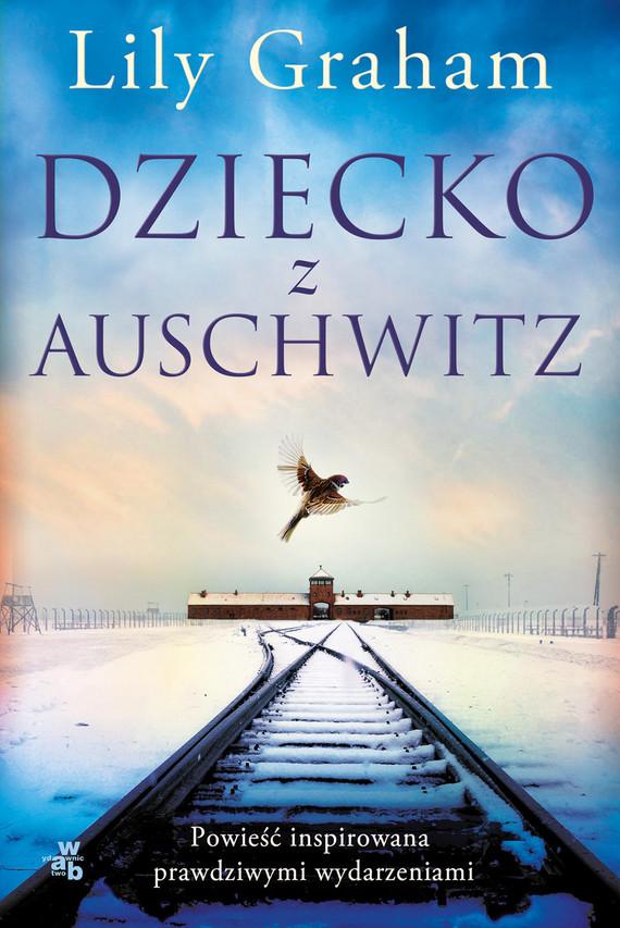 okładka Dziecko z Auschwitzksiążka |  | Graham Lily