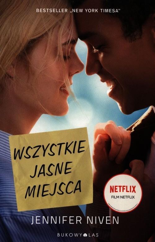 okładka Wszystkie jasne miejsca, Książka | Niven Jennifer