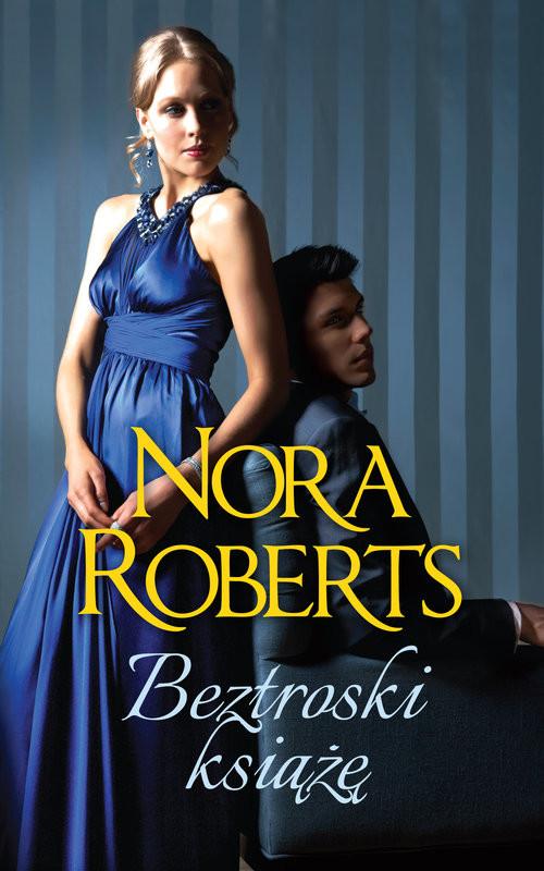 okładka Beztroski książęksiążka |  | Nora Roberts
