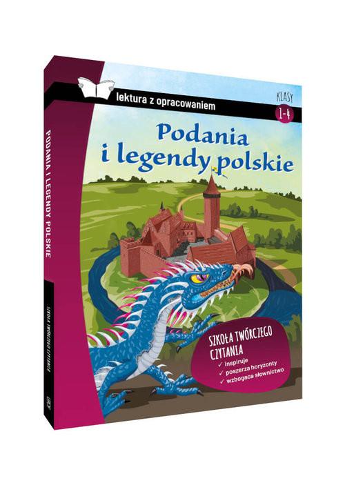 okładka Podania i legendy polskie Lektura z opracowaniem Klasy 4-6 szkoła podstawowa, Książka |