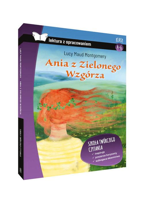 okładka Ania z Zielonego Wzgórza Lektura z opracowaniem Klasy 4-6, Książka | Lucy Maud Montgomery