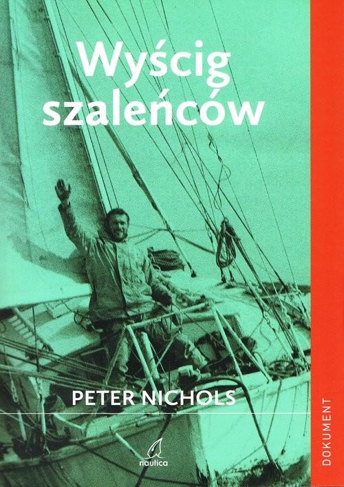 okładka Wyścig szaleńcówksiążka |  | Nichols Peter