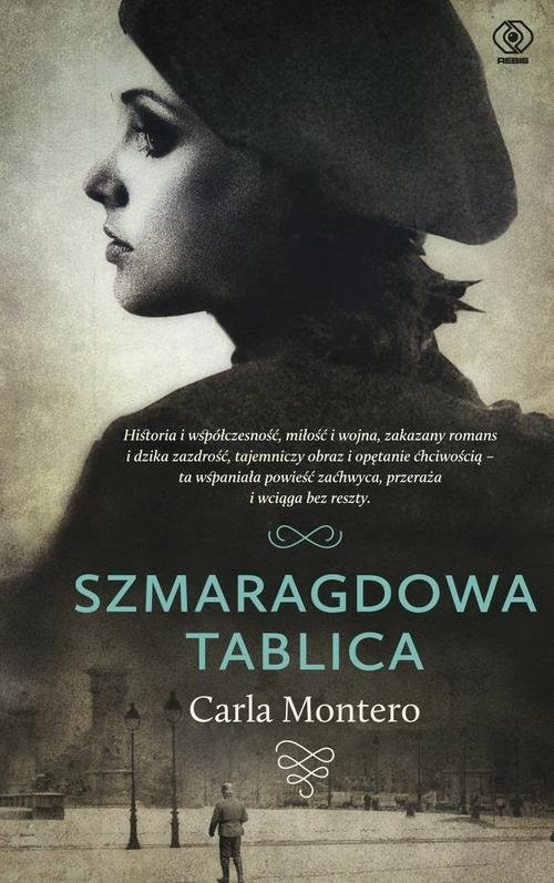 okładka Szmaragdowa tablica, Książka | Carla Montero