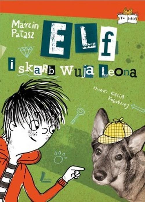 okładka Elf i skarb wuja Leona, Książka | Marcin Pałasz