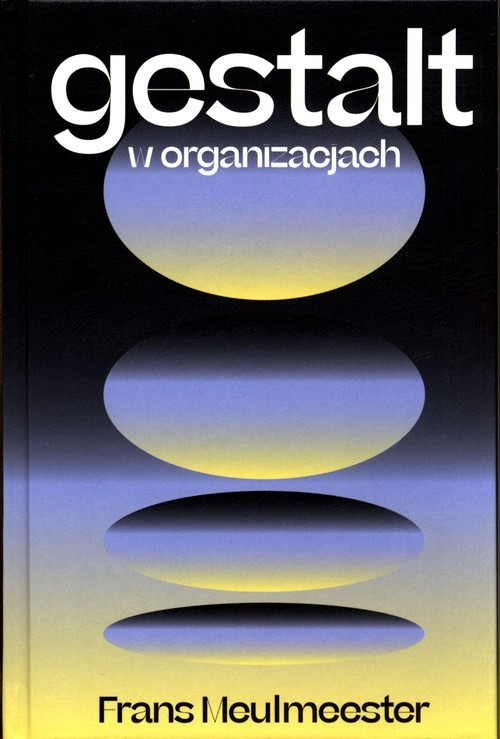 okładka Gestalt w organizacjach, Książka | Meulmeester Frans