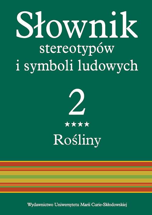 okładka Słownik stereotypów i symboli ludowych Tom 2, z. IV, Rośliny: ziołaksiążka |  |