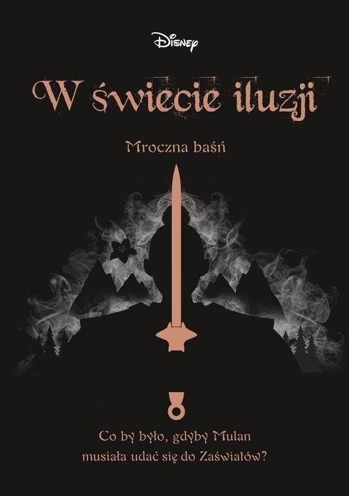 okładka W świecie iluzji Mroczna baśńksiążka      Lim Elizabeth