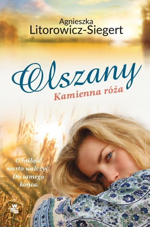 okładka Olszany Kamienna róża Tom 2książka |  | Agnieszka Litorowicz-Siegert