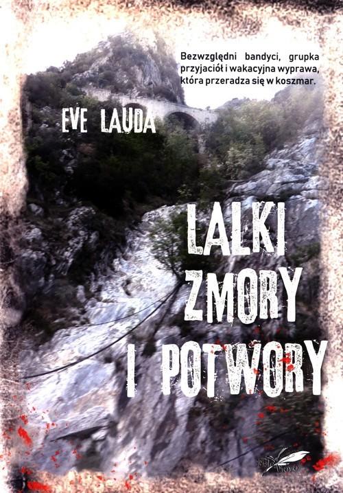 okładka Lalki zmory i potwory, Książka   Lauda Eve