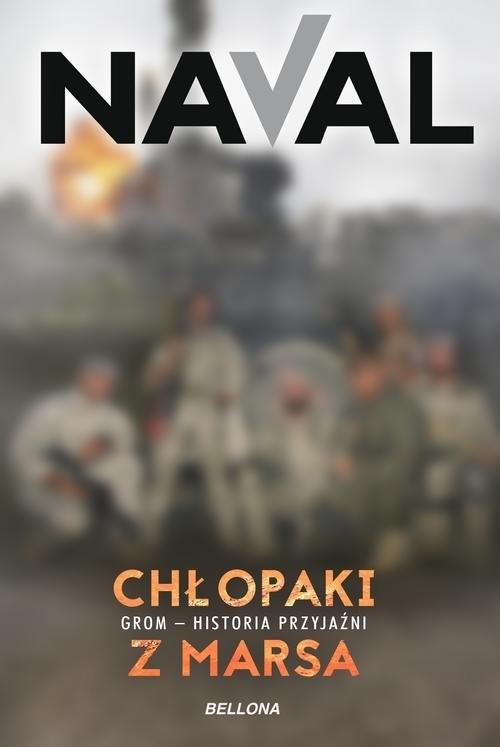okładka Chłopaki z Marsa Grom - historia przyjaźni, Książka | Naval