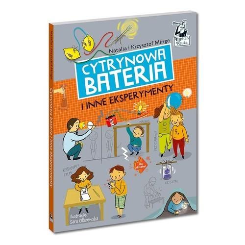 okładka Cytrynowa bateria i inne eksperymenty, Książka | Natalia Minge, Krzysztof Minge