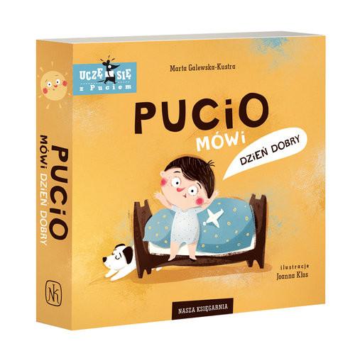okładka Pucio mówi dzień dobryksiążka |  | Galewska-Kustra Marta