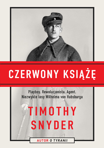 okładka Czerwony książęksiążka |  | Timothy Snyder