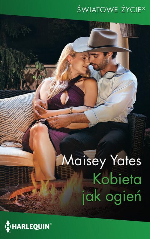 okładka Kobieta jak ogień / Światowe Życieksiążka |  | Maisey Yates