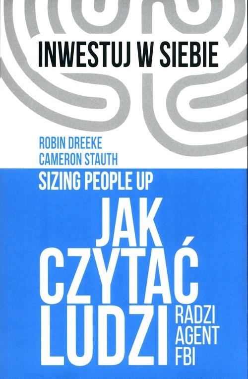 okładka Jak czytać ludzi Radzi agent FBI, Książka   Robin Dreeke, Cameron  Stauth