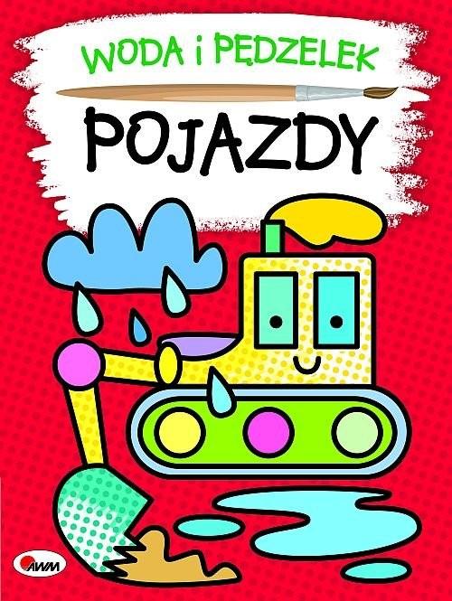 okładka Woda i pędzelek Pojazdyksiążka |  | Kwiecińska Mirosława